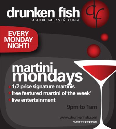 Martini mondays at drunken fish kansas city on the cheap for Drunken fish kc