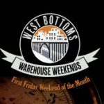 West Bottoms Warehouse Weekends