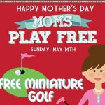 Free Mini Golf for Moms at Cool Crest