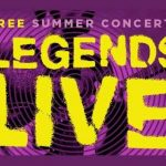 Legends Live Free Summer Concert Series
