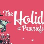 Holidays at Prairiefire
