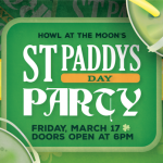 Free St. Paddy's Day Party at Howl at the Moon