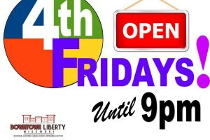 4th Fridays in Historic Downtown Liberty