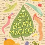 Jack and the Bean Magico at The Coterie