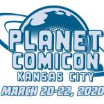 Planet Comicon Kansas City 2020 Cancelled