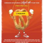 Free Pretzel at Pretzelmaker on April 26